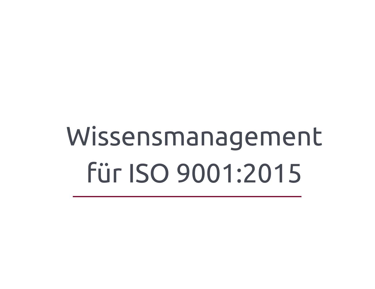So geht Wissensmanagement für ISO 9001:2015 | Kostenfreies Webinar am 19.1.2018