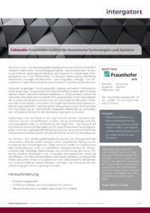 Fallstudie: Fraunhofer-Institut für Keramische Technologien und Systeme